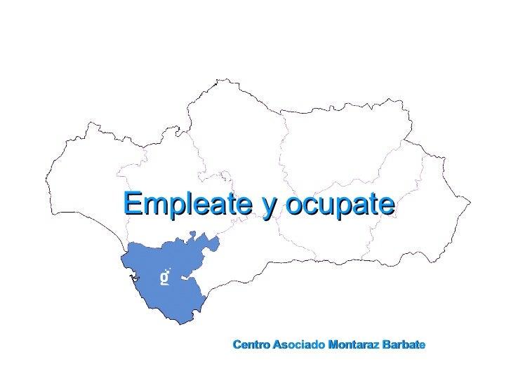 Empleate y ocupate Centro Asociado Montaraz Barbate
