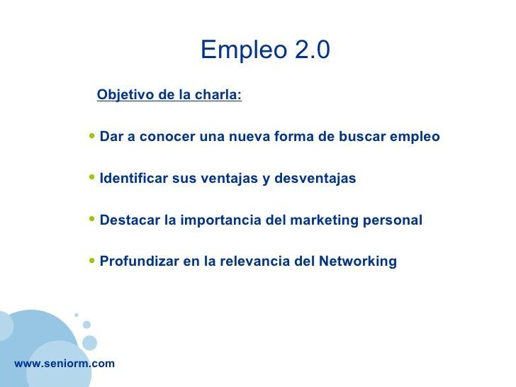 Empleo 2.0 - La Nueva Forma de Buscar Empleo en Internet Slide 2