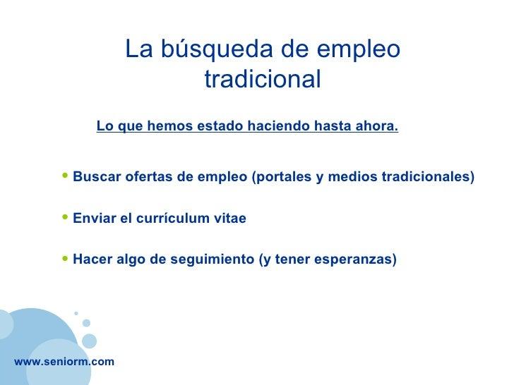 Empleo 2.0 - La Nueva Forma de Buscar Empleo en Internet Slide 3