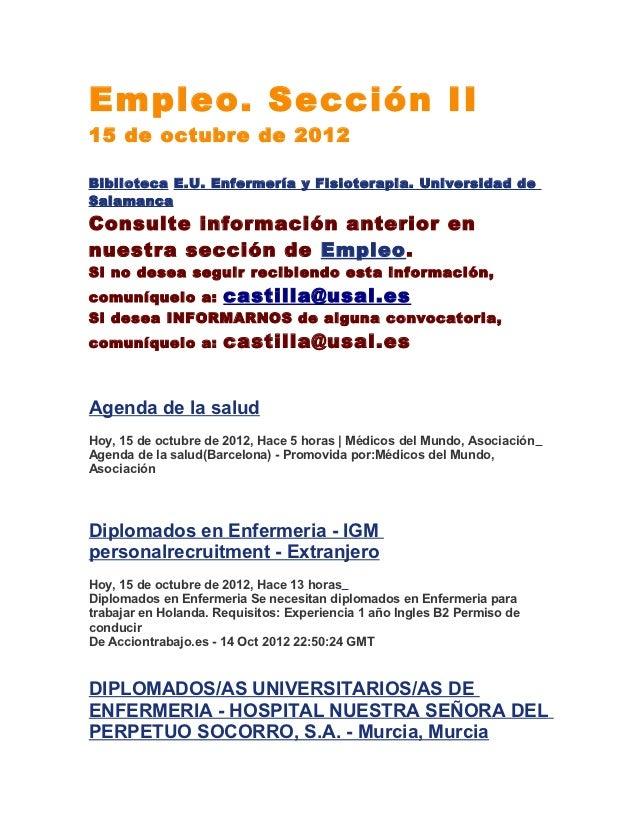 Empleo. Sección II15 de octubre de 2012Biblioteca E.U. Enfermería y Fisioterapia. Universidad deSalamancaConsulte informac...