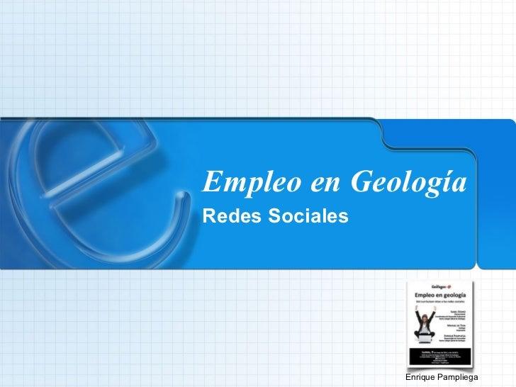 Empleo en Geología Redes Sociales Enrique Pampliega