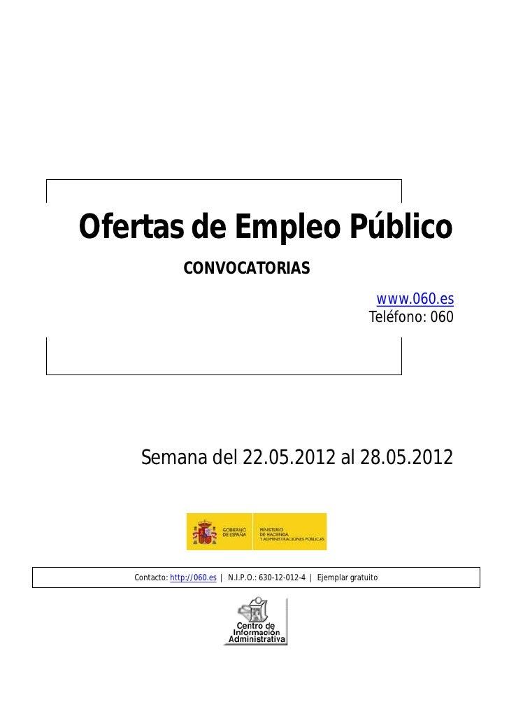 Ofertas de Empleo Público                CONVOCATORIAS                                                                    ...