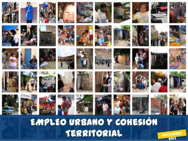 EMPLEO URBANO y Cohesión Territorial Copyright © 2008 by SNV Latin America