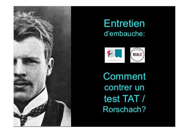 Comment contrer un test TAT / Rorschach? Entretien d'embauche: