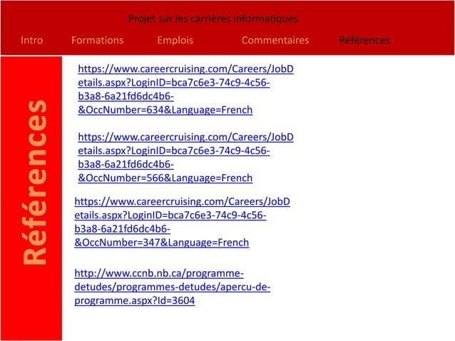 Projet sur les carrières informatiquesIntro   Formations         Emplois            Commentaires    Références         htt...