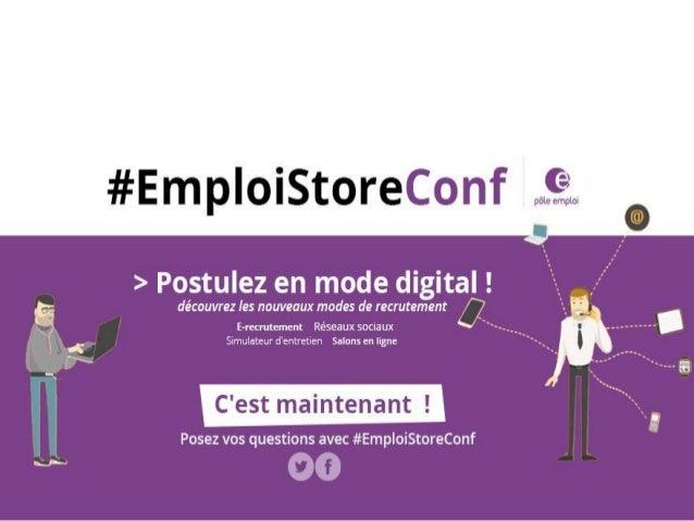 Les nouveaux modes de recrutement #EmploiStoreConf Posez vos questions : Conférence en direct le jeudi 26 novembre à 11h E...