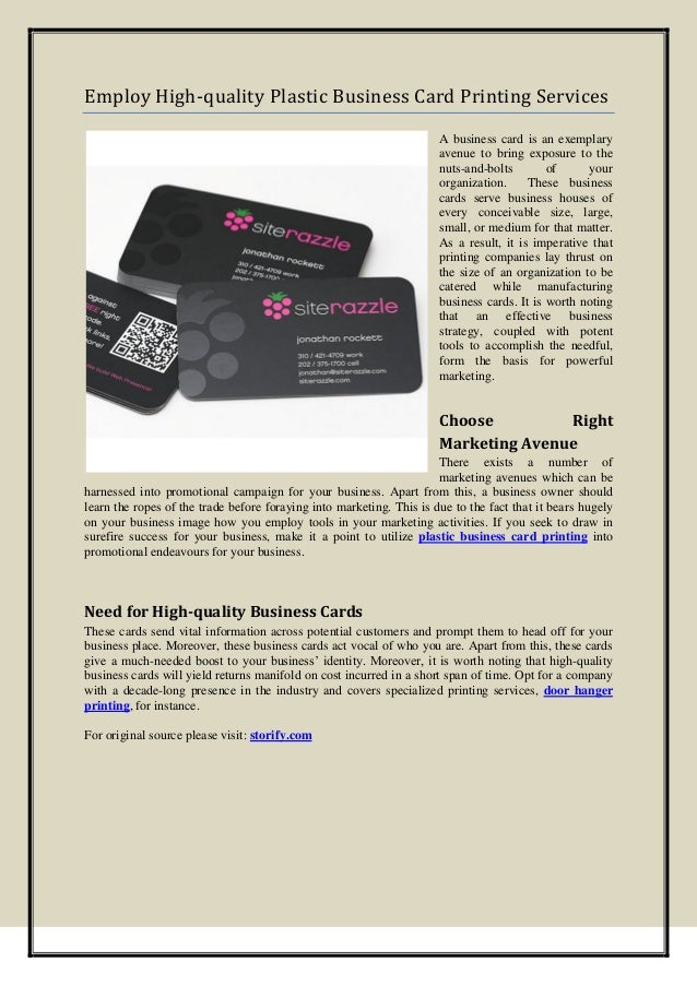 Employ High-quality Plastic Business Card Printing Services A business card is an exemplary avenue to bring exposure to th...