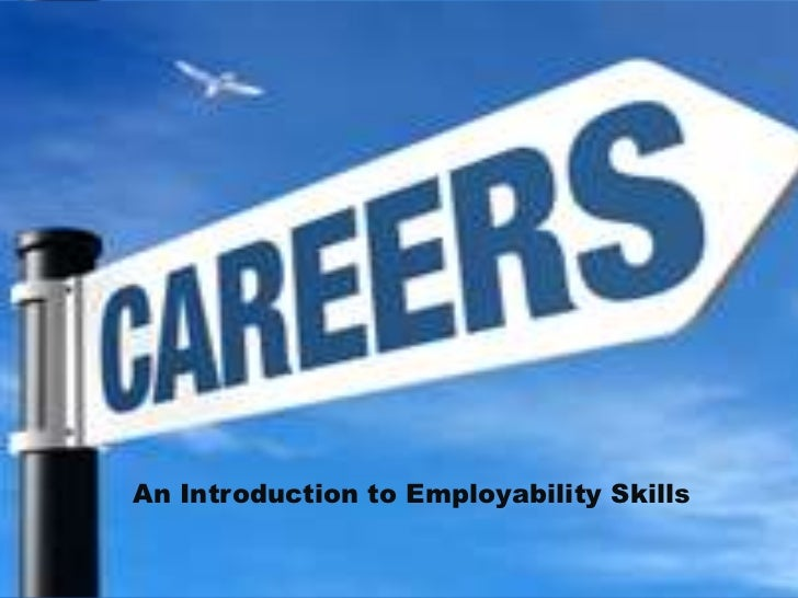 An Introduction to Employability Skills