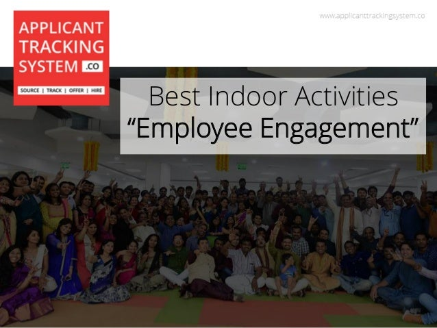 "Best Indoor Activities ""Employee Engagement"""