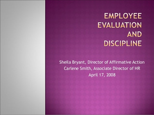 Sheila Bryant, Director of Affirmative Action Carlene Smith, Associate Director of HR April 17, 2008