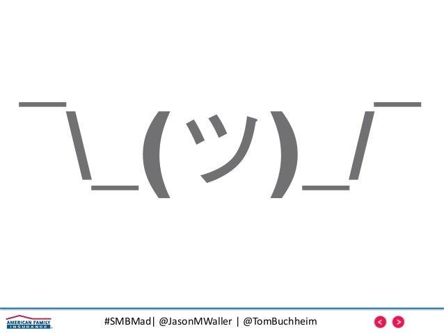 #SMBMad| @JasonMWaller | @TomBuchheim 10X