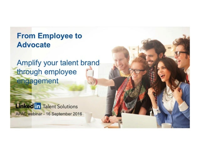 Employee to Advocate: Amplify your talent brand through employee engagement