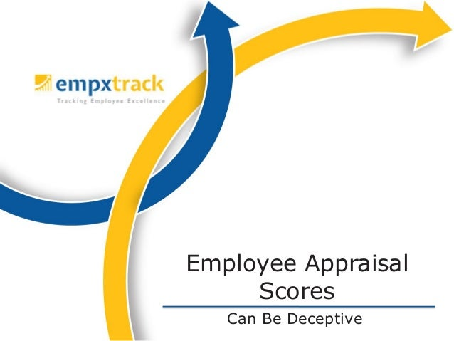 Can Be Deceptive Employee Appraisal Scores