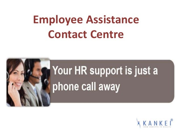 Employee Assistance Contact Centre