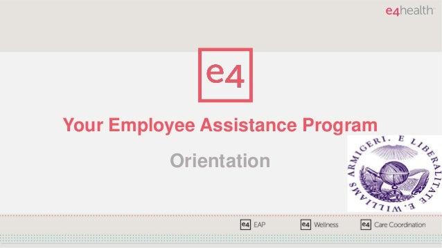 Your Employee Assistance Program Orientation