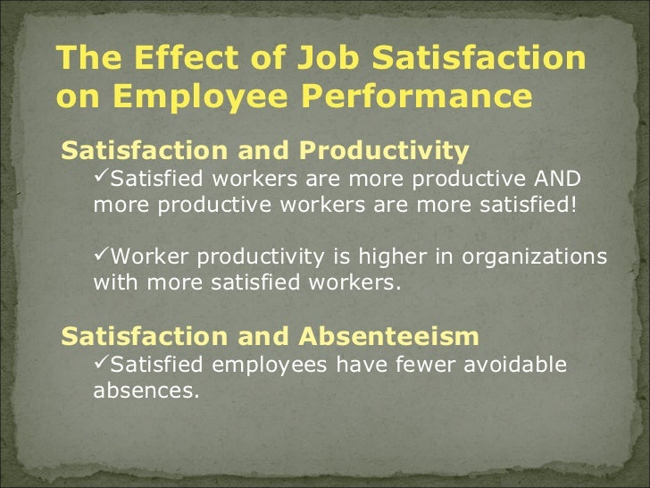 the effecrs of employee satisfaction essay Internal marketing's effects on employee satisfaction, productivity, product quality, consumer satisfaction and firm performance  abhay shah.