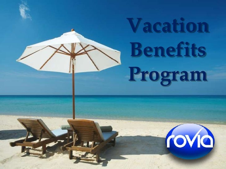 Vacation Benefits Program<br />