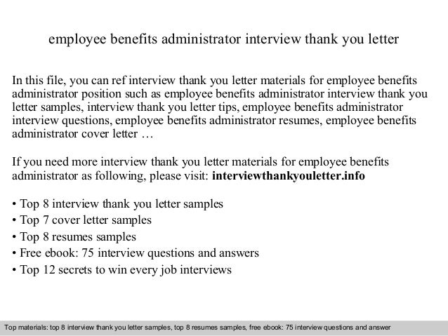 Employee Benefits Administrator Interview Thank You Letter In This File, You  Can Ref Interview Thank ...