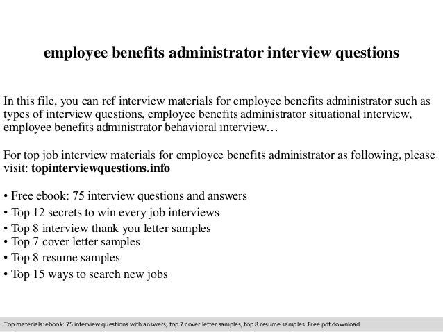 Employee Benefits Administrator Interview Questions