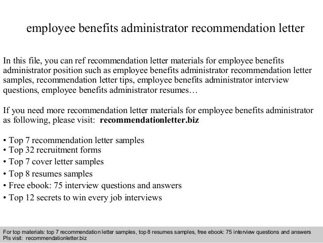 employee benefits administrator recommendation letter in this file you can ref recommendation letter materials for - Job Description For Benefits Administrator
