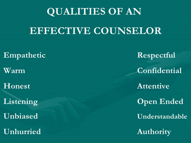 characteristics of a good counselor Counselling is the profession with high responsibility it needs deeper knowledge and high skills a good counselor is one who has knowldege of both, theory a.