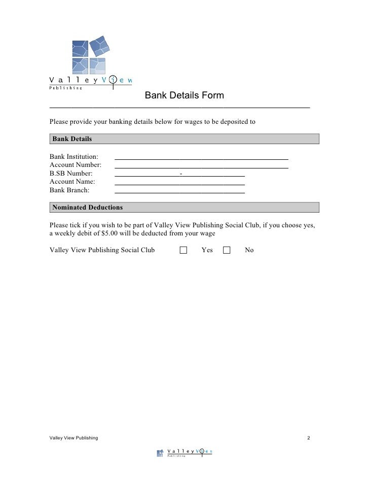 Good ... 2. Bank Details Form ...