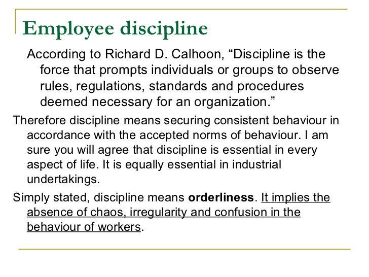Employee discipline.