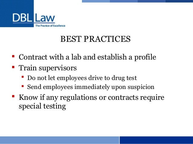 employee drug testing fair and effective Also provided concerning vermont's drug testing laws and the polygraph protection act jurisdiction there are both state and federal laws (eg the federal fair labor standards act or flsa) governing wage.