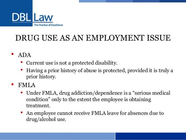 the issue of drug testing in the workplace What every employer should know about drug testing in the workplace as part of the federal government's effort to address the issue of substance abuse in the workplace, the drug-free workplace act of 1988 was enacted as part of the omnibus drug legislation.