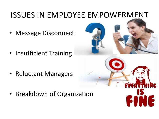 employee empowerment issues and challenges Employment is a relationship between two parties, usually based on a contract where work is paid for, where one party, which may be a corporation, for profit, not-for-profit organization, co-operative or other entity is the employer and the other is the employee.