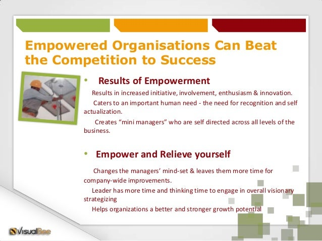 employee empowerment relevance in business productivity Motivation in the workplace isn't about what you do for your employees it's about the work you empower your employees to do for you.