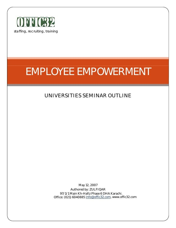 staffing, recruiting, training            EMPLOYEE EMPOWERMENT                      UNIVERSITIES SEMINAR OUTLINE          ...