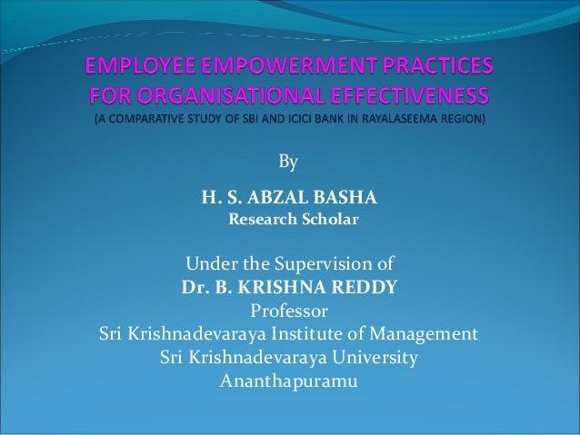 By H. S. ABZAL BASHA Research Scholar UndertheSupervisionof Dr. B. KRISHNA REDDY Professor SriKrishnadevarayaInstitu...