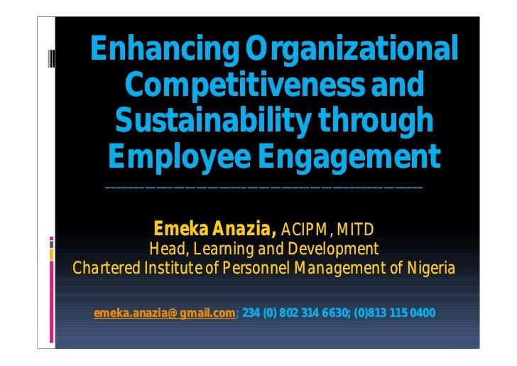 Enhancing Organizational    Competitiveness and   Sustainability through   Employee Engagement    ________________________...