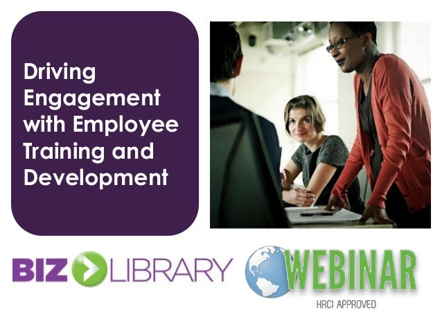 Driving Engagement with Employee Training and Development