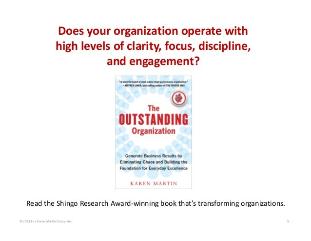 Doesyourorganizationoperatewith highlevelsofclarity,focus,discipline, andengagement?  ReadtheShingoResearch...