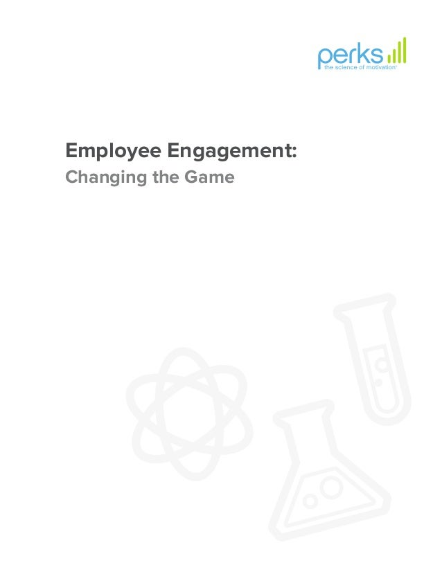 Employee Engagement: Changing the Game