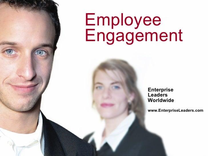 Employee Engagement        Enterprise       Leaders       Worldwide       www.EnterpriseLeaders.com