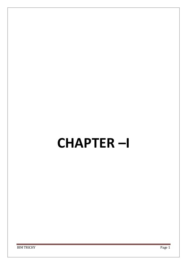 BIM TRICHY Page 1 CHAPTER –I
