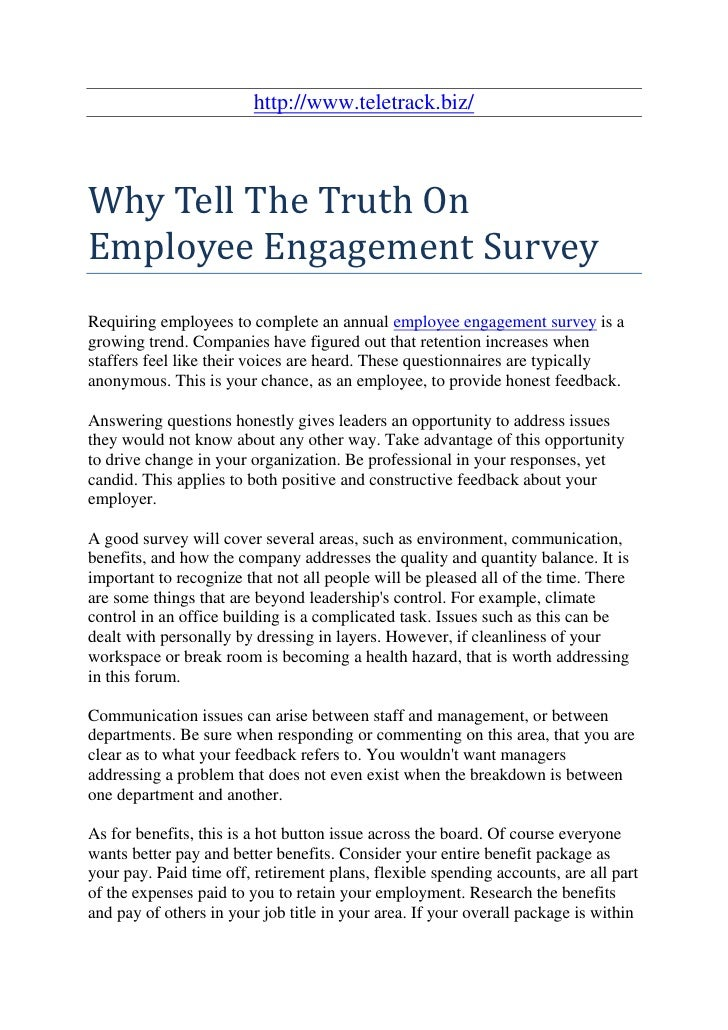 http://www.teletrack.biz/Why Tell The Truth OnEmployee Engagement SurveyRequiring employees to complete an annual employee...