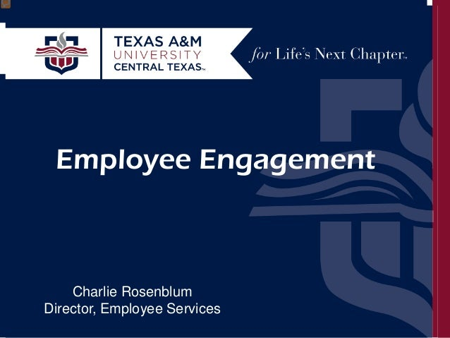 Work Life Balance: Traditional and Non-Traditional Approaches Charlie Rosenblum September 30, 2014  Employee Engagement  C...
