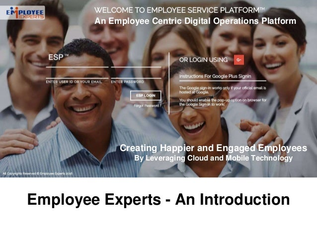 An Employee Centric Digital Operations Platform Creating Happier and Engaged Employees By Leveraging Cloud and Mobile Tech...