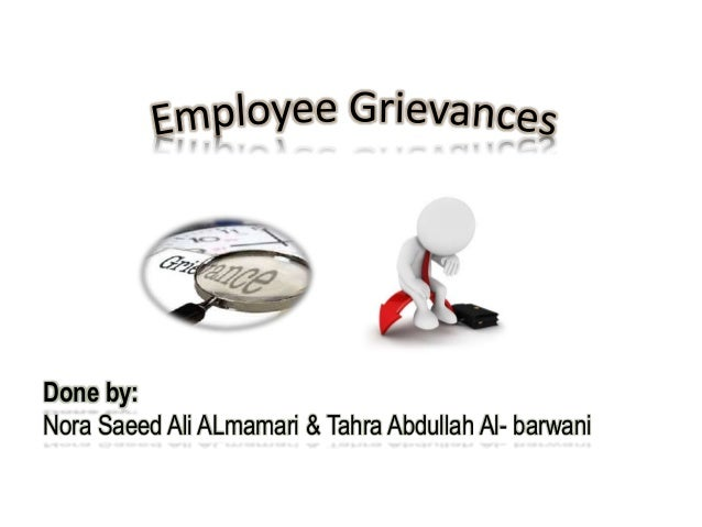 employee grievances Read our article: 'how to deal with employee grievances' contact us today for more information about our employment law, health & safety, and hr services.