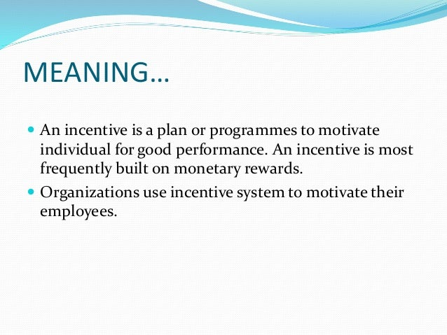 Employee  incentive scheme Slide 2