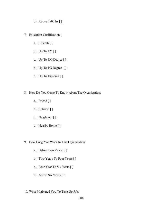 d. Above 18001rs [ ] 7. Education Qualification: a. Illiterate [ ] b. Up To 12th [ ] c. Up To UG Degree [ ] d. Up To PG De...