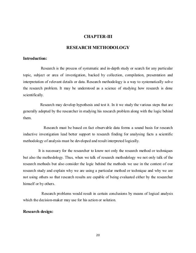 CHAPTER-III RESEARCH METHODOLOGY Introduction: Research is the process of systematic and in-depth study or search for any ...