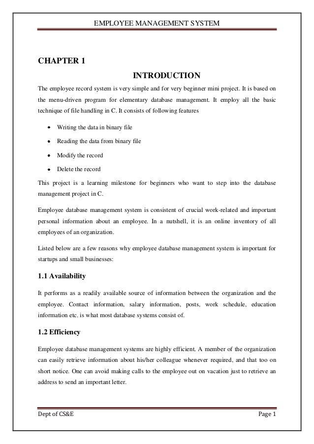 EMPLOYEE MANAGEMENT SYSTEMCHAPTER 1                                         INTRODUCTIONThe employee record system is very...
