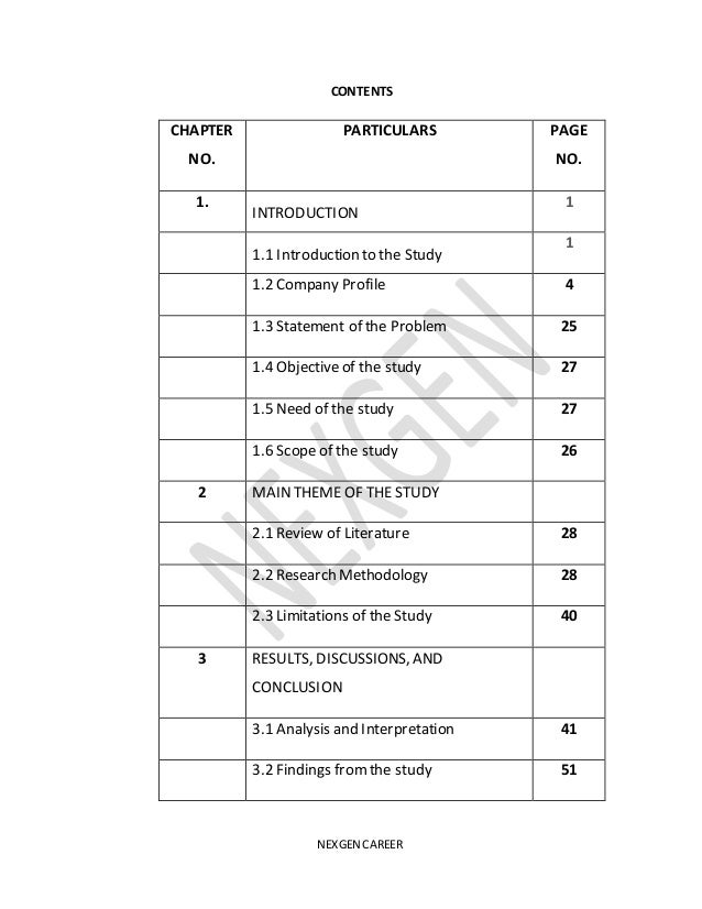 NEXGEN CAREER CONTENTS CHAPTER NO. PARTICULARS PAGE NO. 1. INTRODUCTION 1 1.1 Introduction to the Study 1 1.2 Company Prof...