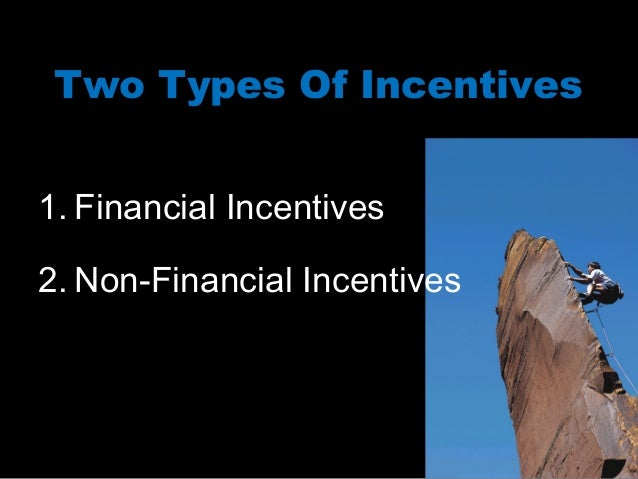 performance incentives and fringe benefits Incentive plans are established to reward employees for improved commitment and performance and as a means of motivation an incentive plan is designed to supplement base pay and fringe benefits a financial incentive plan may offer a percentage of base.