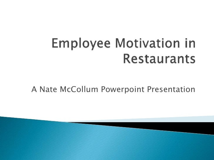 McDonald's Restaurants built on motivation